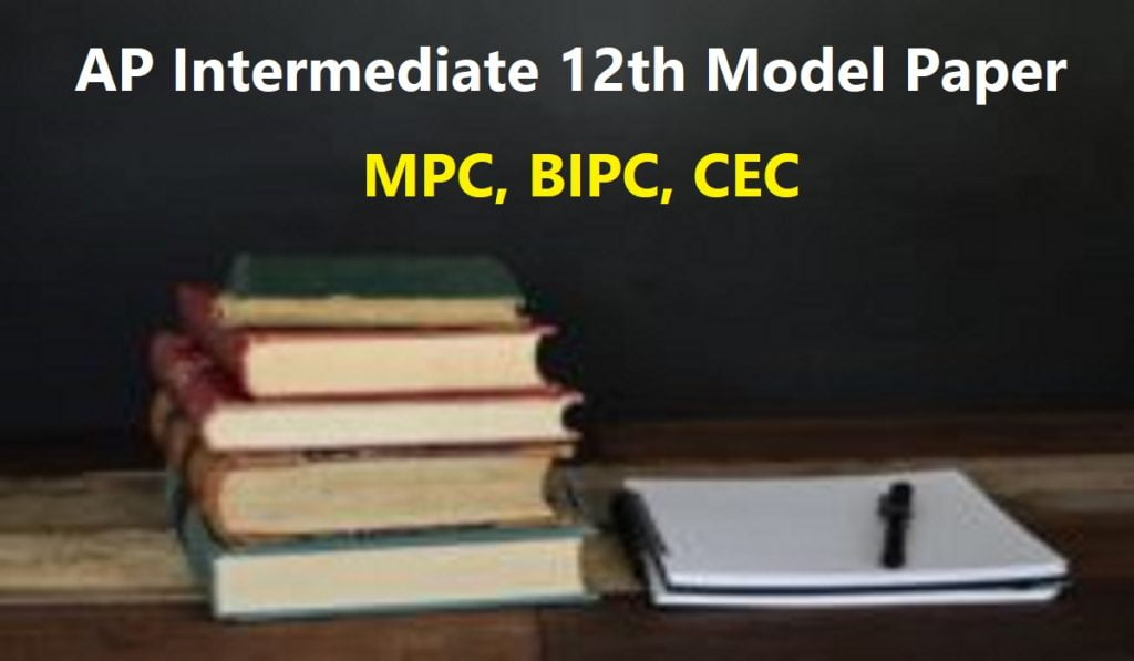 AP Intermediate 12th Model Paper 2021