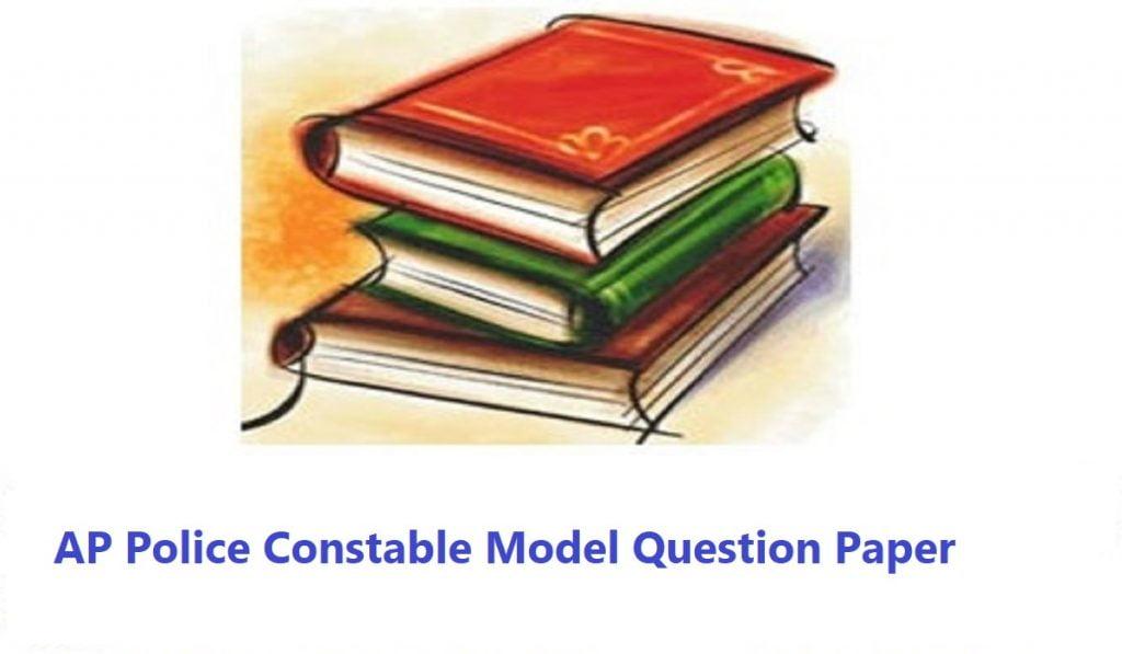 AP Police Constable Model Question Paper  2020