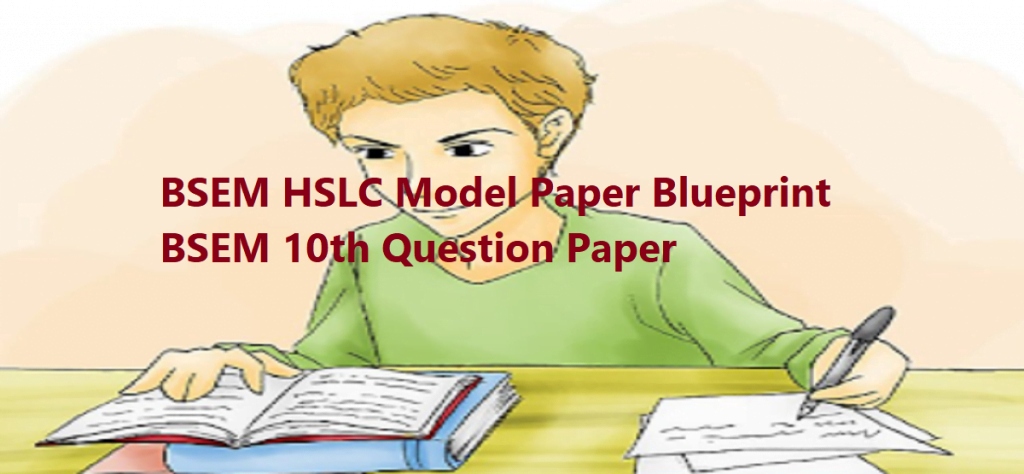 BSEM HSLC 2021 Model Questions Papers Manipur 10th Class X Sample Questions Papers