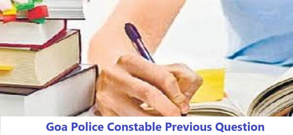 Goa Police Constable Previous Question Paper 2020