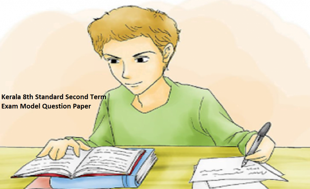 Kerala 8th Standard Second Term 2020 Exam Model Question Paper