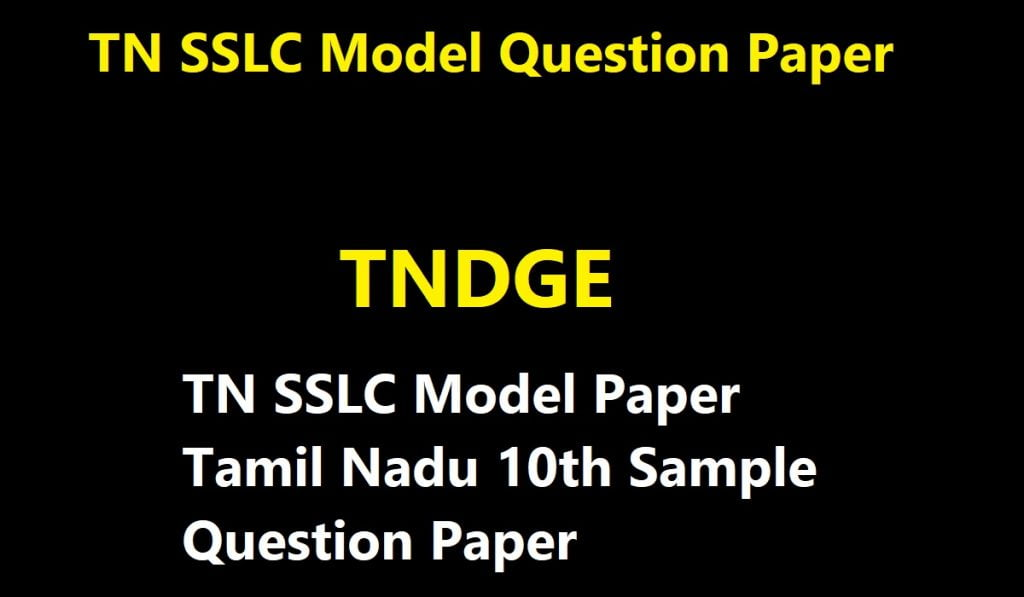 TN SSLC Model Paper 2021 Tamil Nadu 10th Sample Question Paper 2021 TN SSLC Model Paper 2021 Blueprint Kalvisolai