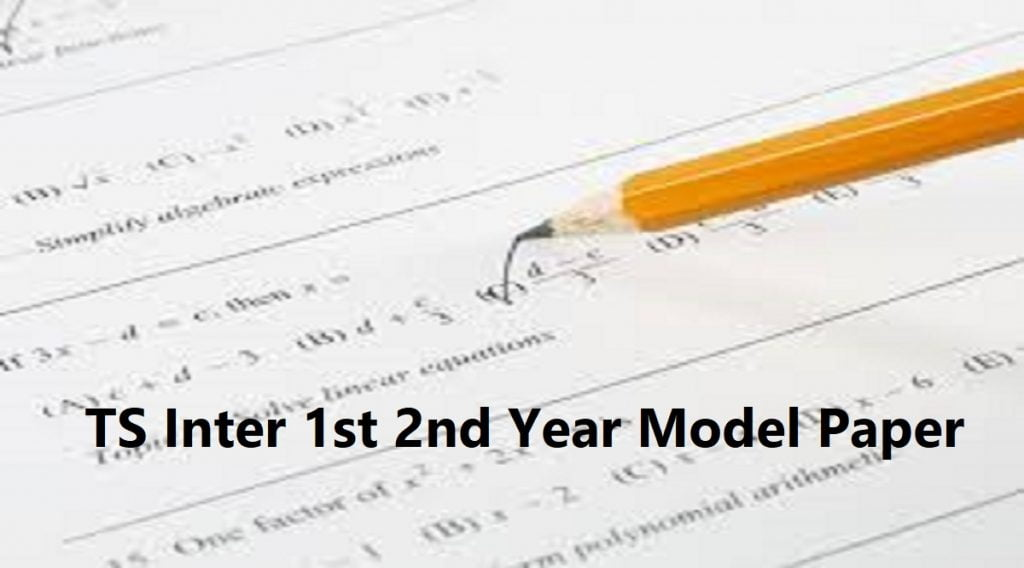 TS Inter 1st 2nd Year Model Paper 2021