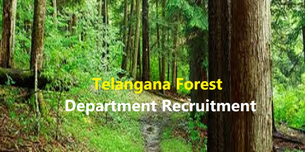Telangana Forest Department Recruitment 2020