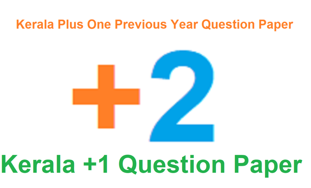 Kerala Plus One Model Question Paper 2021
