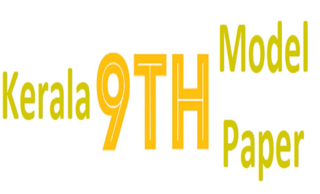 Kerala 9th 2nd Term Model Question Paper 2021
