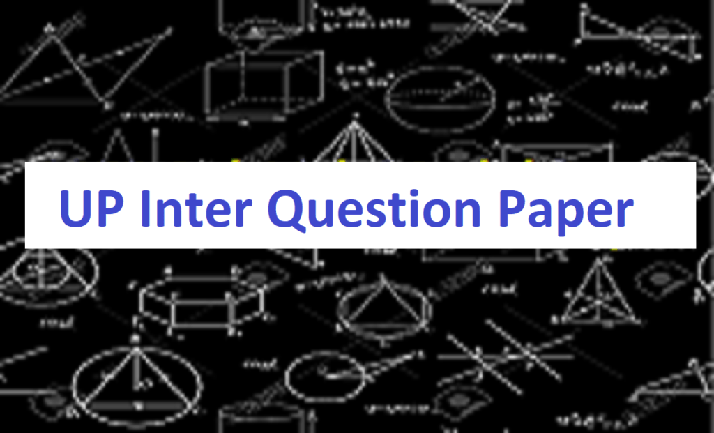 UP 12th Model Paper 2021 UP Inter Question Paper 2021 UPMSP Inter Sample Paper 2021